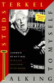 TALKING TO MYSELF by Studs Terkel