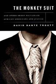 THE MONKEY SUIT by David Dante Troutt