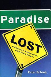 PARADISE LOST by Peter Schrag