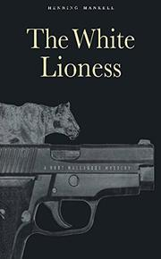 THE WHITE LIONESS by Henning Mankell
