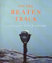 ON THE BEATEN TRACK by Lucy R. Lippard