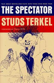 THE SPECTATOR by Studs Terkel