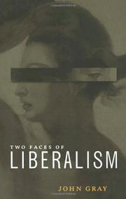 TWO FACES OF LIBERALISM by John Gray