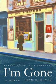 I'M GONE by Jean Echenoz