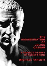 THE ASSASSINATION OF JULIUS CAESAR by Michael Parenti