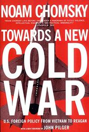 TOWARD A NEW COLD WAR by Noam Chomsky