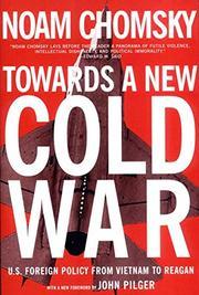 TOWARD A NEW COLD WAR by Noam Chomsky