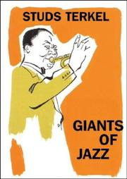 GIANTS OF JAZZ by Studs Terkel