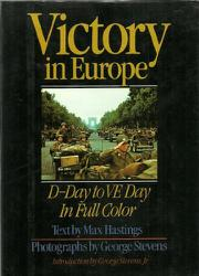 VICTORY IN EUROPE by Max Hastings