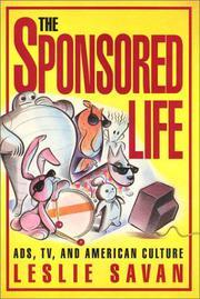 THE SPONSORED LIFE by Leslie Savan