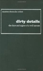 DIRTY DETAILS by Marion Deutsche Cohen