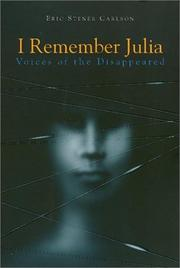 I REMEMBER JULIA by Eric Stener Carlson