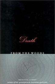 DEATH FROM THE WOODS by Brigitte Aubert