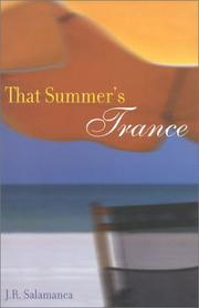 THAT SUMMER'S TRANCE by J. R. Salamanca