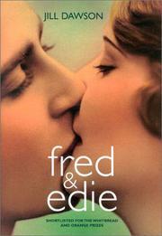 FRED & EDIE by Jill Dawson