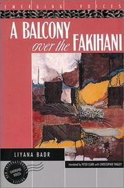 A BALCONY OVER THE FAKIHANI by Liyana Badr