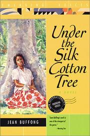 UNDER THE SILK COTTON TREE by Jean Buffong