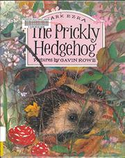THE PRICKLY HEDGEHOG by Mark Ezra
