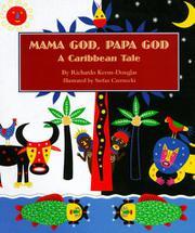 MAMA GOD, PAPA GOD by Richardo Keens-Douglas