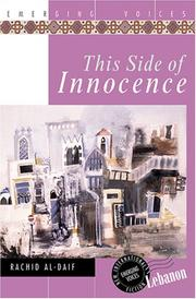 THIS SIDE OF INNOCENCE by Rashid al-Daif