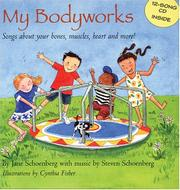 MY BODYWORKS by Jane Schoenberg