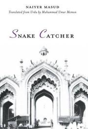SNAKE CATCHER by Naiyer Masud