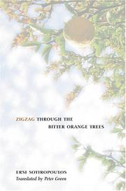 ZIGZAG THROUGH THE BITTER ORANGE TREES by Ersi Sotiropoulos