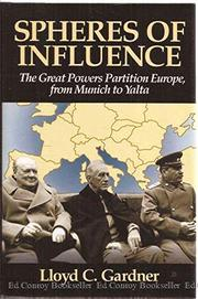 SPHERES OF INFLUENCE by Lloyd C. Gardner