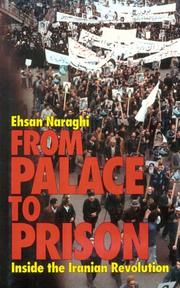 FROM PALACE TO PRISON by Ehsan Naraghi