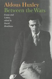 BETWEEN THE WARS by Aldous Huxley