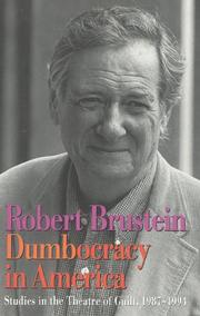 DUMBOCRACY IN AMERICA by Robert Brustein