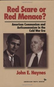 RED SCARE OR RED MENACE? by John E. Haynes