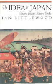 THE IDEA OF JAPAN by Ian Littlewood