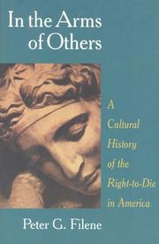 IN THE ARMS OF OTHERS by Peter G. Filene