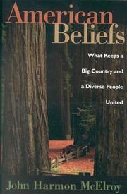 AMERICAN BELIEFS by John McElroy