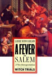 A FEVER IN SALEM by Laurie Winn Carlson