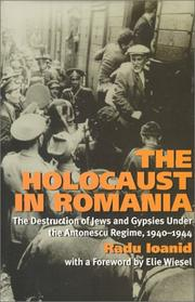 THE HOLOCAUST IN ROMANIA by Radu Ioanid