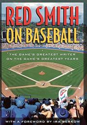 RED SMITH ON BASEBALL by Red Smith
