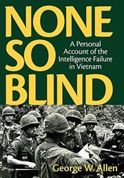 NONE SO BLIND by George W. Allen