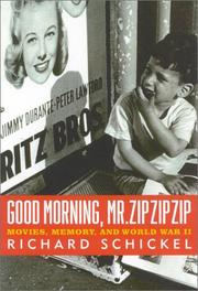 GOOD MORNING, MR. ZIP ZIP ZIP by Richard Schickel