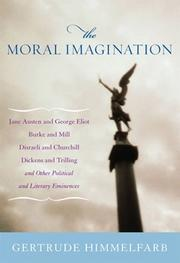 THE MORAL IMAGINATION by Gertrude Himmelfarb