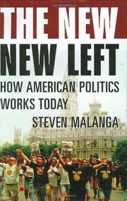 THE NEW NEW LEFT by Steven Malanga