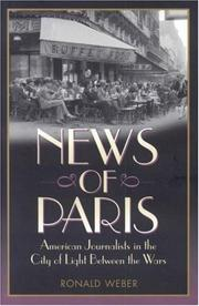 NEWS OF PARIS by Ronald Weber