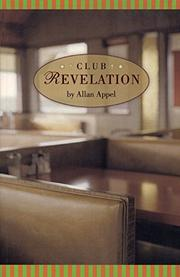 CLUB REVELATION by Allan Appel