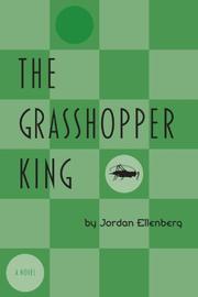 THE GRASSHOPPER KING by Jordan Ellenberg