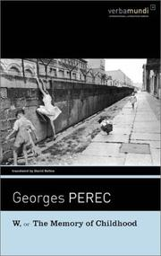 W OR THE MEMORY OF CHILDHOOD by Georges Perec