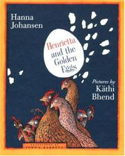 HENRIETTA AND THE GOLDEN EGGS by Hanna Johansen