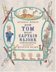 HOW TOM BEAT CAPTAIN NAJORK AND HIS HIRED SPORTSMEN by Quentin Blake