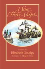 I SAW THREE SHIPS by Elizabeth Goudge