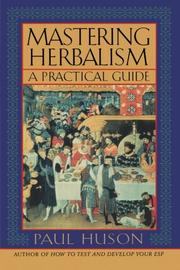 MASTERING HERBALISM by Paul Huson